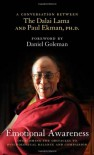 Emotional Awareness: Overcoming the Obstacles to Psychological Balance and Compassion - Dalai Lama XIV, Paul Ekman