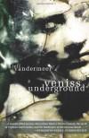 Veniss Underground - Jeff VanderMeer