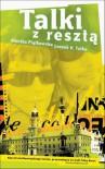 Talki z resztą - Leszek K. Talko, Monika Piątkowska