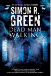 Dead Man Walking: A country house murder mystery with a supernatural twist (An Ishmael Jones Mystery) - Simon R. Green