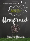 Unafraid: 365 Days Without Fear - Gracie Malone