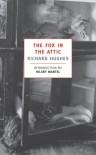 The Fox in the Attic (The Human Predicament, #1) - Richard Hughes, Hilary Mantel