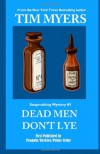 Dead Men Don't Lye: Book 1 in the Soapmaking Mysteries (Volume 1) - Tim Myers