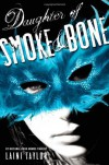 Daughter of Smoke & Bone (Daughter of Smoke and Bone) [Hardcover] [2011] (Author) Laini Taylor -