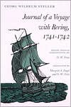 Journal of a Voyage with Bering, 1741-1742 - Georg Steller,  O. W. Frost (Editor),  O. Frost (Editor)