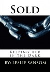 Sold - Leslie Sansom