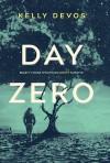 Day Zero - Kelly deVos
