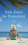 Ten Days In Paradise - Linda Abbott