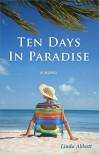 Ten Days In Paradise - Linda Abbott