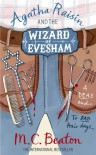 Agatha Raisin and the Wizard of Evesham  - M.C. Beaton