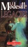 Legacies (Corean Chronicles, Book 1) - L. E. Modesitt