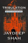 Tribulation - Jaydeep Shah