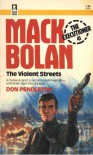 The Violent Streets - Don Pendleton, Mike Newton