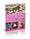 Cupcakes eBook: Yammy Diet Cupcakes Eat and Love (delicious cupcakes-Just Dessert) (cookbook series) - Cookie a. baker