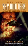 Sky Hunters: Operation Southern Cross - Jack Shane