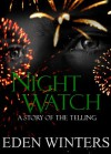 Night Watch (The Telling, #2) - Eden Winters