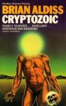 Cryptozoic - Brian W. Aldiss