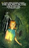 The Secret in the Old Attic (Nancy Drew, #21) - Carolyn Keene