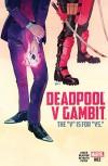 Deadpool v Gambit (2016) #2 (of 5) - Ben Acker, Ben Blacker, Danilo Beyruth, Kevin Wada