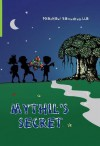Mythil's Secret - Prashani Rambukwella