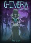 Chimera Book Three - Phil Gomm