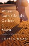 When Rain Clouds Gather & Maru - Bessie Head, Helen Oyeyemi