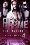 Res Me (A1pha #4) - Blue Ashcroft