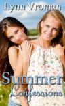 Summer Confessions - Lynn Vroman