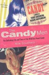 The Candy Men: The Rollicking Life & Times of the Notorious Novel Candy - Nile Southern, George Plimpton