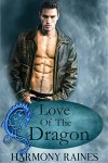 Love of the Dragon: BBW Shifter Romance (Her Dragon's Bane Series Book 4) - Harmony Raines