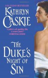 The Duke's Night of Sin (Avon) - Kathryn Caskie