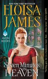 Seven Minutes in Heaven (Desperate Duchesses By the Numbers) - Eloisa James