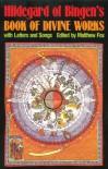 Hildegard of Bingen's Book of Divine Works: With Letters and Songs - Hildegard of Bingen, Matthew Fox