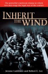 Inherit the Wind - Jerome Lawrence, Robert E.  Lee