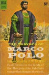 The Travels of Marco Polo - Marco Polo, William Marsden, Frederick W. Mote
