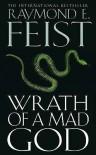 Wrath Of A Mad God: Darkwar Book 3 - Raymond E. Feist