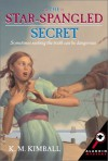 The Star-Spangled Secret - K.M. Kimball