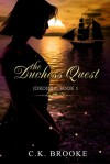 The Duchess Quest - C.N.L. Brooke