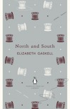 North and South (Penguin English Library) - Elizabeth Gaskell