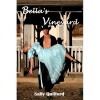 Bella's Vineyard - Sally Quilford