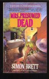 Mrs., Presumed Dead (Mrs Pargeter Mystery, #2) - Simon Brett