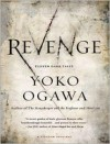 Revenge: Eleven Dark Tales - Yoko Ogawa,  Narrated by Johanna Parker,  Narrated by Kaleo Griffith