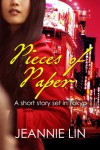 Pieces of Paper: A Short Story Set in Tokyo - Jeannie Lin