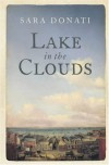 Lake in the Clouds (Wilderness) - Sara Donati