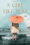 A Girl Like You - Maureen Lindley