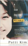 A Cab Called Reliable: A Novel - Patti Kim