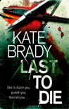 Last to Die -