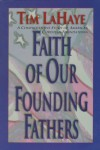 Faith of Our Founding Fathers - Tim LaHaye
