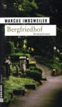 Bergfriedhof - Marcus Imbsweiler