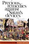 Precious Remedies Against Satan's Devices (Puritan Paperbacks) - Thomas Brooks